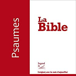 Psaumes - version Segond 21
