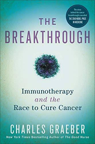 Pdf Health The Breakthrough: Immunotherapy and the Race to Cure Cancer