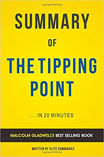 The tipping point by malcolm gladwell summary analysis elite the tipping point by malcolm gladwell summary analysis elite summaries 9781534756359 amazon books fandeluxe Choice Image