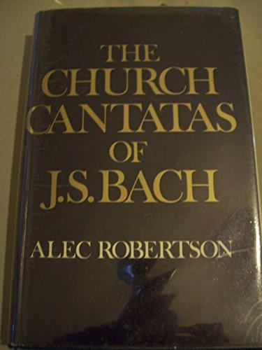 The Church Cantatas of J.S. Bach