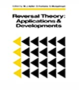 Reversal Theory: Applications and Development