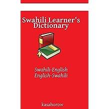 Swahili Learner's Dictionary: Swahili-English, English-Swahili