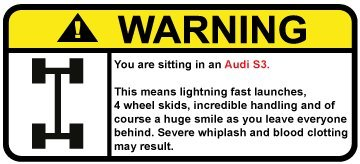 Audi S3 Funny warning sticker for 4wheel drive cars, perfect gift decal