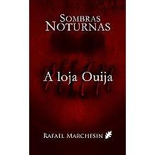 A loja Ouija (Sombras Noturnas Livro 3)