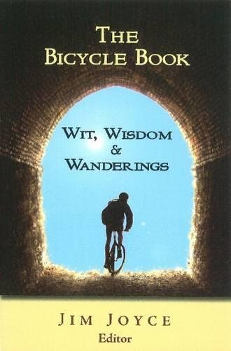 The Bicycle Book: Wit, Wisdom and Wanderings Thomas Hylton