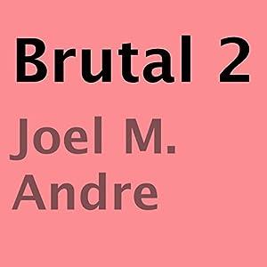 Brutal 2 Audiobook