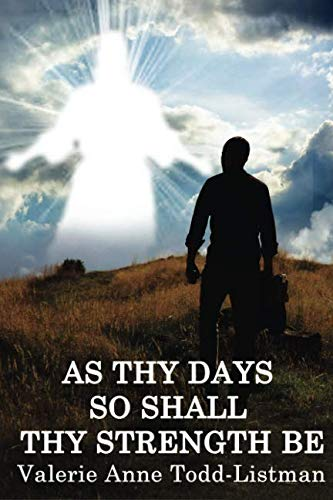 As Thy Days So Shall Thy Strength Be