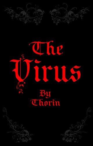 The Virus: Rebelling Against a Programmed -