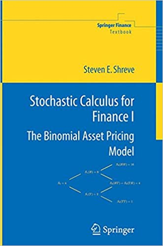 Stochastic calculus for finance i the binomial asset pricing stochastic calculus for finance i the binomial asset pricing model springer finance 2004th edition fandeluxe Gallery