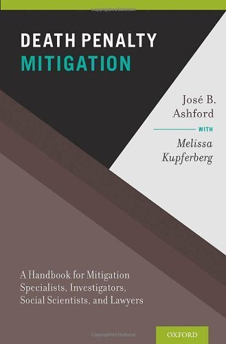 Death Penalty Mitigation: A Handbook for Mitigation Specialists, Investigators, Social Scientists, and Lawyers by Jose B. Ashford - Mall Ashford Shopping