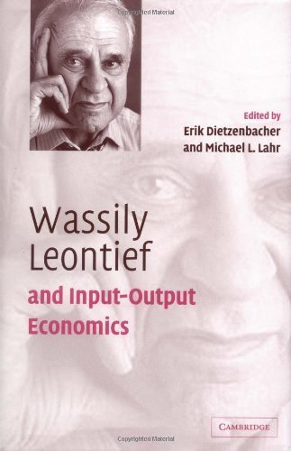 Read Online Wassily Leontief and Input-Output Economics ( Hardcover ) by Dietzenbacher, Erik published by Cambridge University Press ebook