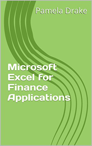 microsoft excel for finance applications by drake pamela peterson