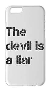 The devil is a liar Iphone 6 plus case