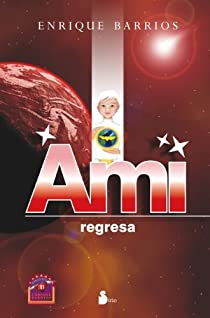 Ami, regresa par Barrios