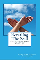 Revealing the Soul: An Analysis of Torah and Creation - Volume Four