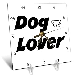 3dRose Gabriella-Quote - Image of Dog Lover Quote - 6x6 Desk Clock (dc_319498_1)