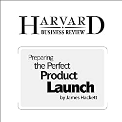 Preparing the Perfect Product Launch (Harvard Business Review)