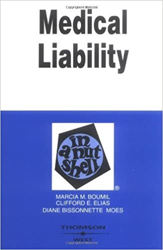 Book Medical Liability in a Nutshell (Nutshell Series) by Marcia Boumil (2003-07-03)