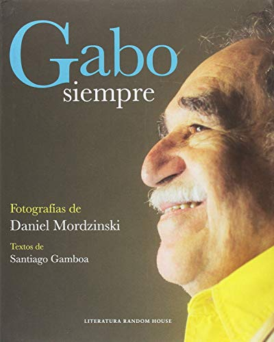 Gabo, siempre
