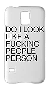 DO I LOOK LIKE A FUCKING PEOPLE PERSON Samsung Galaxy S5 Plastic Case