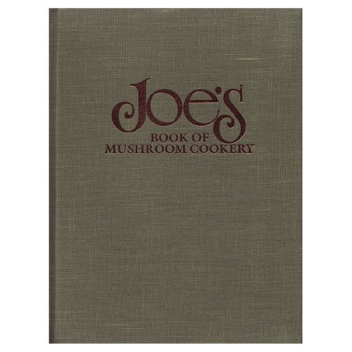 Joe's Book of Mushroom Cookery