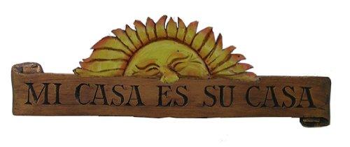 Piazza Pisano Spanish Welcome Sign Mi Casa ES Su Casa (Mi Casa Art Wall Casa Es Su)