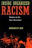 Inside Organized Racism, Kathleen M. Blee, 0520221745