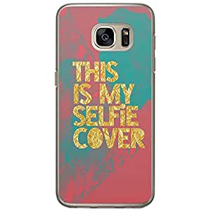 Loud Universe Samsung Galaxy S7 Selfie Collection This Is My Selfie Cover Printed Transparent Edge Case - Multi Color