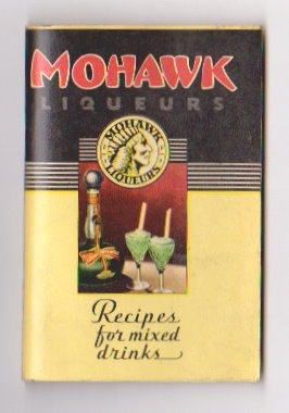 Mohawk Liqueurs : Recipes for Mixed Drinks