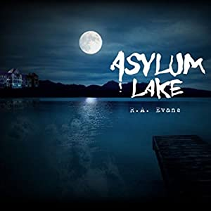 Asylum Lake Audiobook