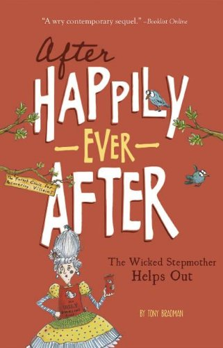The Wicked Stepmother Helps Out (After Happily Ever After) (Black Fairy Tale Characters)