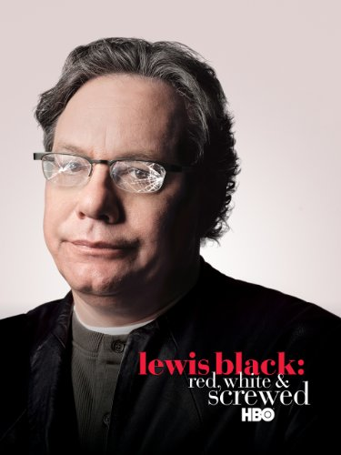 Lewis Black: Red, White and Screwed (List Of Best Mexican Comedians)