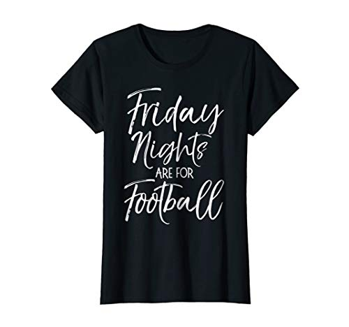 Womens Friday Nights are for Football Shirt Vintage High School Tee XL Black