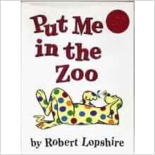 put me in the zoo robert lopshire pdf