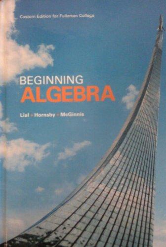 Beginning Algebra Custom Edition for Fullerton College