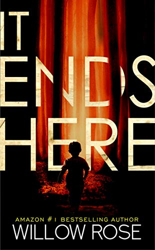 IT ENDS HERE (Rebekka Franck Book 10) ()
