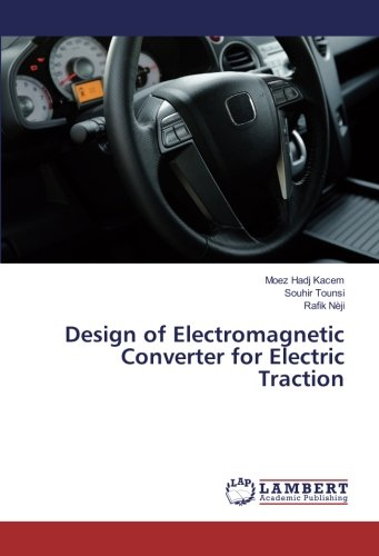 Design of Electromagnetic Converter for Electric Traction
