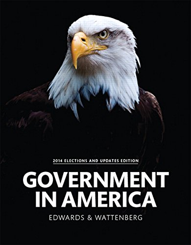 Government in America, 2014 Elections and Updates Edition (16th Edition) (Campaigns And Elections 2014 compare prices)