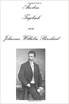 Aus dem Tagebuch von Johannes Wilhelm Bernhard: Als Missionshandwerker in Deutsch-Ost-Afrika