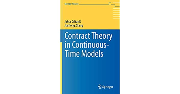 Contract Theory in Continuous-Time Models (Springer Finance)