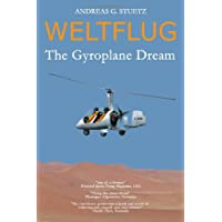 Weltflug: The Gyroplane Dream