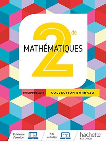 Mathématiques Barbazo 2nde - Livre Élève - Ed. 2019 por Eric Barbazo,Christophe Barnet