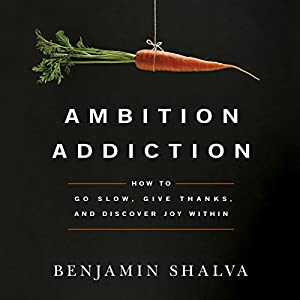 Ambition Addiction Audiobook