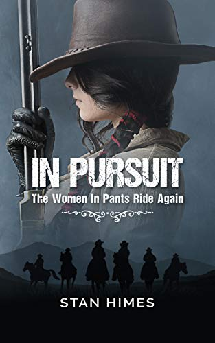 In Pursuit: The Women In Pants Ride Again by [Himes, Stan]