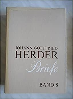 Adios Tristeza Libro Descargar Johann Gottfried Herder. Briefe.: Achter Band: Januar 1799 – November 1803 De Epub