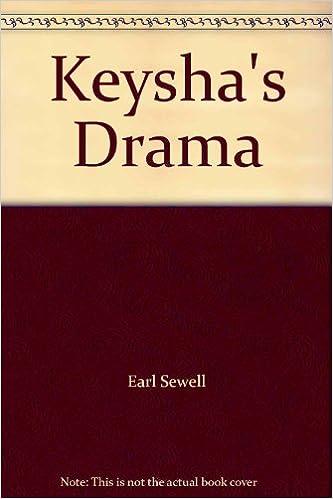 Keysha's Drama