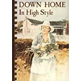Down Home ... in High Style, , 0918544769