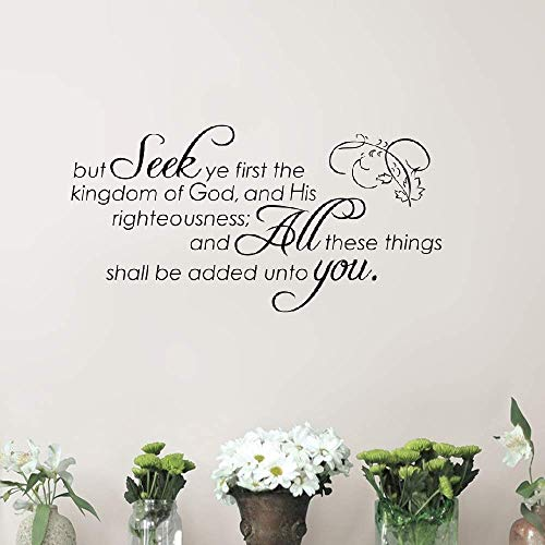 Vinyl Peel and Stick Mural Removable Decals But Seek Ye First The Kindom of God Christian God Scripture Bible Verse