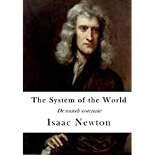 The System of the World: De mundi systemate
