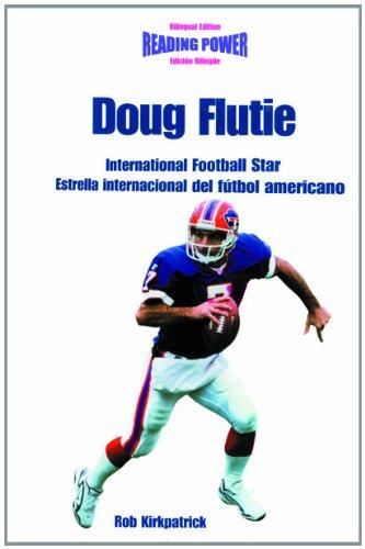 Download Doug Flutie International Football Star / Estrella Internacional Del Futbol Americano: International Football Star = Estrella Internacional Del Futbol ... De Poder) (English and Spanish Edition) ebook